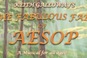 The Fabulous Fables of Aesop - A Musical for All Ages!
