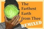 The Farthest Earth From Thee: REMIXED