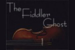 The Fiddler Ghost