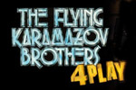 The Flying Karamazov Brothers: 4Play