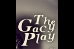 The Gacy Play