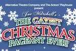 The Gayest Christmas Pageant Ever