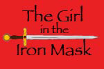 The Girl In The Iron Mask