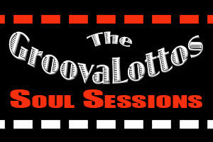 The GroovaLottos Coffeehouse Soul Session