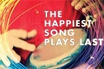 The Happiest Song Plays Last