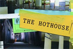 The Hothouse