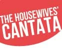 The Housewives' Cantata