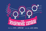 The Housewives Cantata