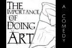The Importance of Doing Art