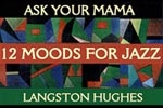 The Langston Hughes Project - Ask Your Mama: Twelve Moods for Jazz