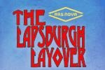 The Lapsburgh Layover