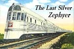 The Last Silver Zephyer