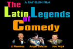 The Latin Legends of Comedy (Film Premiere)