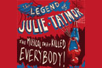 The Legend of Julie Taymor, or The Musical That Killed Everybody!