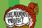The Mammy Project