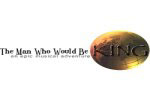 The Man Who Would Be King (NYMF)