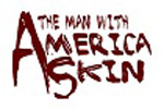 The Man With America Skin