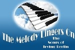The Melody Lingers On - The Songs of Irving Berlin
