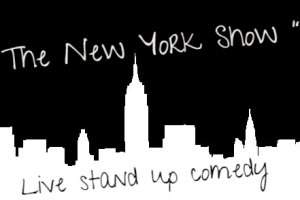 The New York Show - All Star Live Stand Up Comedy