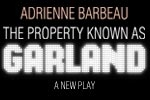 The Property Known as Garland