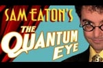 The Quantum Eye-Magic Deceptions with Sam Eaton-Halloween Show