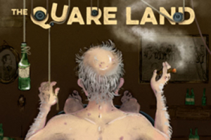 The Quare Land