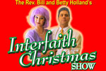 The Rev. Bill and Betty Hollands' Interfaith Christmas Show