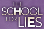The School for Lies