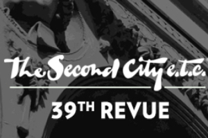 The Second City e.t.c.'s 39th Revue