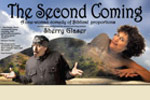 The Second Coming:  A One Woman Comedy of Biblical Proportions