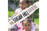 The Sugar Hill Sisters