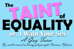 The Taint of Equality