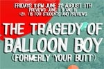 The Tragedy of Balloon Boy (Formerly Your Butt)