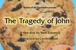 The Tragedy of John