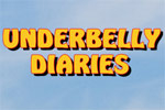 The Underbelly Diaries