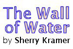 The Wall of Water