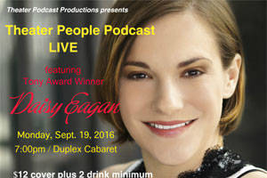 Theater People Podcast Live Featuring Daisy Eagan