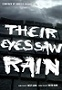 Their Eyes Saw Rain
