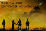 There's A Light On Yonder Mountain