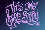 This One Girl's Story
