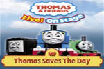 Thomas & Friends Live! On Stage in Thomas Saves the Day