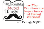 Thoroughly Stupid Things or The Continuous Importance of Being Earnest