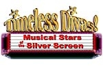 Timeless Divas! Musical Stars of the Silver Screen