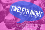 Twelfth Night: Wall Street