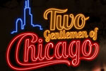 Two Gentlemen of Chicago