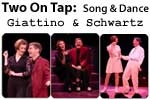 Two On Tap: Song & Dance