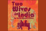 Two Wives in India