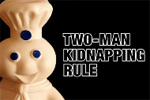 Two-Man Kidnapping Rule