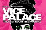 VICE PALACE: The Last Cockettes Musical