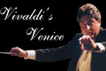 Vivaldi's Venice 15th Anniversary Celebration Concert